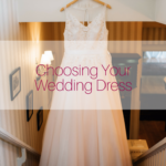 Tips for Choosing a Wedding Dress that Suits Your Wedding (and Personal) Style
