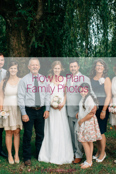 Planning Wedding Day Family Photos