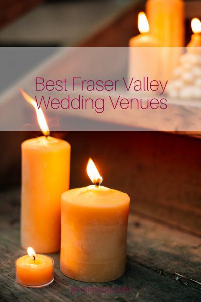 Best Fraser Valley Wedding Venues