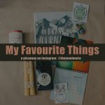 My Favourite Things: A Giveaway