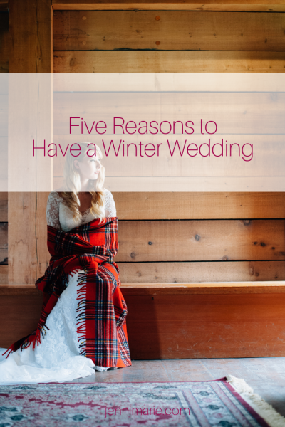 Five Reasons to Have a Winter Wedding
